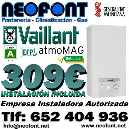VAILLANT ATMOMAG 309€ INSTALADO